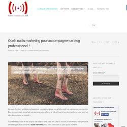 5 Outils marketing pour tenir un blog professionnel