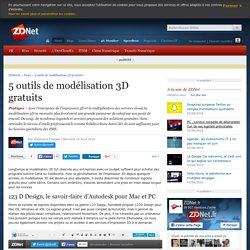 5 outils de modélisation 3D gratuits - ZDNet