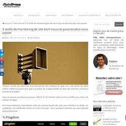 5 outils de monitoring de site dont vous ne pourrez plus vous passer