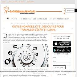 Outils nomades, dys : des outils pour travailler l'écrit et l'oral