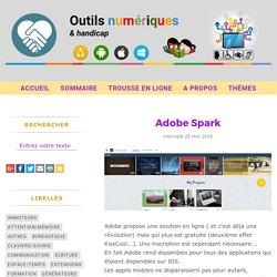 Adobe Spark - Outils numériques et handicap (mais pas que...)