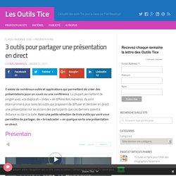 3 outils pour partager une présentation en direct – Les Outils Tice