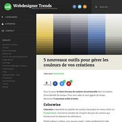 5 outils pour gérer les couleurs