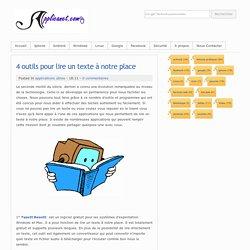 4 outils pour lire un texte à notre place