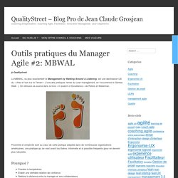 Outils pratiques du Manager Agile #2: MBWAL
