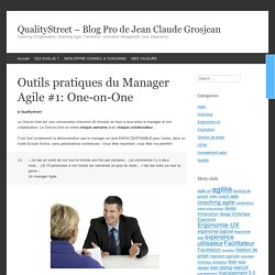 Outils pratiques du Manager Agile #1: One-on-One