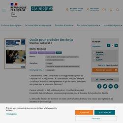 Outils pour produire des écrits - Réseau Canopé