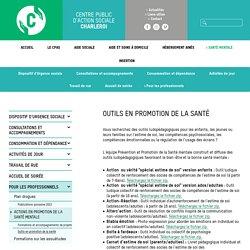 Outils pédagogiques en promotion de la santé / CPAS de Charleroi, déc 2018