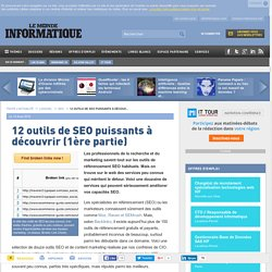 lire-12-outils-de-seo-puissants-a-decouvrir-1ere-partie-le-monde-informatique-65611