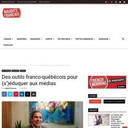 Des outils franco-québécois pour (s')éduquer aux médias