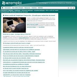 Boite à outils de l'emploi par France Info : 28 outils pour rechercher du travail