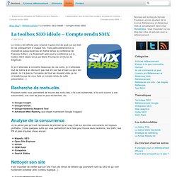Les outils pour le référencement, compte rendu du SMX Paris