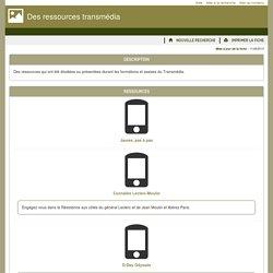 Des outils pour la classe - Des ressources transmédia