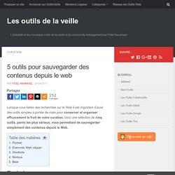 5 outils pour sauvegarder des contenus depuis le web – Les outils de la veille