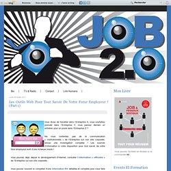 Les outils web pour tout savoir de votre futur Employeur ! (part 1)