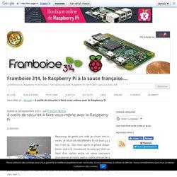4 outils de sécurité à faire vous même avec le Raspberry Pi
