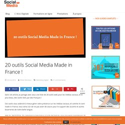 20 outils Social Media Made in France ! - Social Media Pro