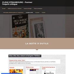 La boîte à outils - CLEMI STRASBOURG -Former l'esprit critique