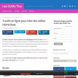 3 outils en ligne pour créer des vidéos interactives