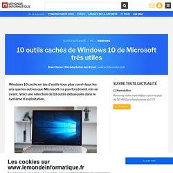 10 outils cachés de Windows 10 de Microsoft très utiles