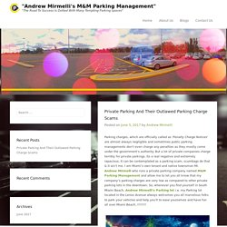 "Private Parking And Their Outlawed Parking Charge Scams – ""Andrew Mirmelli's M&M Parking Management"""