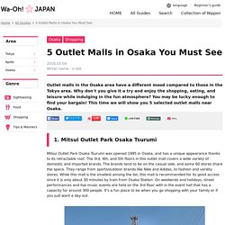 5 Outlet Malls in Osaka You Must See