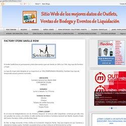 OUTLETS, VENTAS DE BODEGA Y LIQUIDADORAS : FACTORY STORE SAVILLE ROW