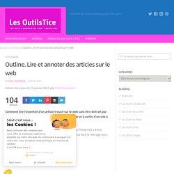 Outline. Lire et annoter des articles sur le web