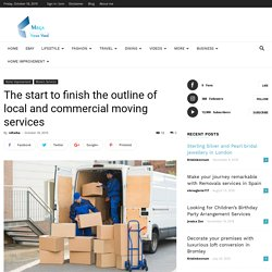 The start to finish the outline of local and commercial moving services