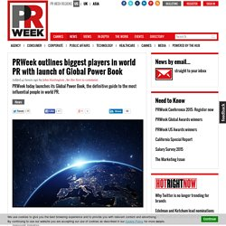 PRWeek outlines biggest players in world PR with launch of Global Power Book