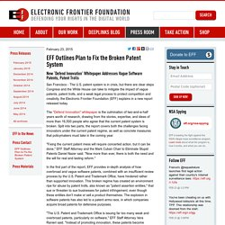 EFF Outlines Plan to Fix the Broken Patent System