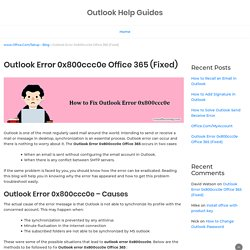 Outlook Error 0x800ccc0e Office 365 (Fixed) - 800-570-3215