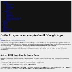 Outlook : ajouter un compte Gmail / Google Apps