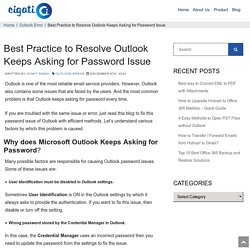 Fixed: Outlook Keeps Asking for Password Issue - 3 Simple Method