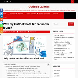 Why my Outlook Data file cannot be found? - Outlook Queries