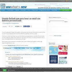 Usando Outlook.com para tener un email con dominio personalizado