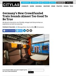 Germany's Crowd-Sourced Locomore Train