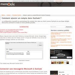 Outlook : ajouter un compte Microsoft, Gmail et Facebook