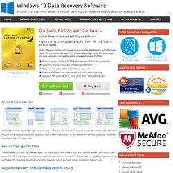 Outlook PST Repair Tool to Recover Corrupted Outlook PST File