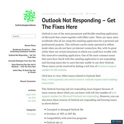 Outlook Not Responding – Get The Fixes Here – technicalsupportphone