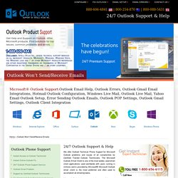 Outlook Wont Send-Receive Emails, Help 800-656-6115