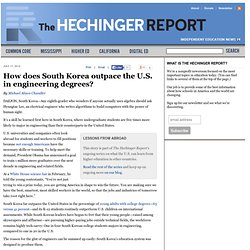 How does South Korea outpace the U.S. in engineering degrees?