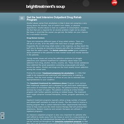 Get the best Intensive Outpatient Drug Rehab Program - brighttreatment's soup