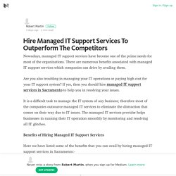 Hire Managed IT Support Services To Outperform The Competitors – Medium