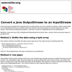 Convert a Java OutputStream to an InputStream