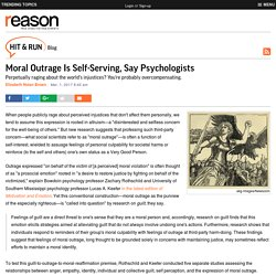 Moral Outrage Is Self-Serving, Say Psychologists