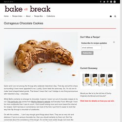 Bake or Break | Outrageous Chocolate Cookies