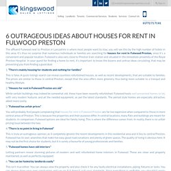 6 Outrageous Ideas about Houses for Rent in Fulwood Preston