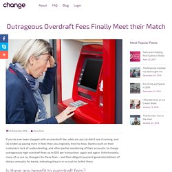 Outrageous Overdraft Fees Finally Meet their Match - Change Labs