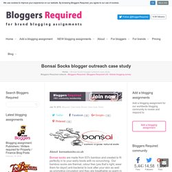 Bonsai Socks blogger outreach case study
